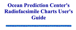 Ocean Prediction Center's Radiofacsimile Charts User's Guide